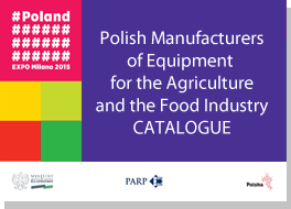 Polish Manufacturers of equipment for the agriculture and the food industry